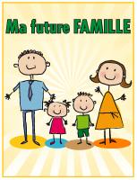 Affiche - Ma future famille