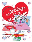 Saint-Valentin – Les bricolages