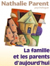 La famille et les parents daujourdhui