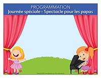 Programmation Journée Spéciale-Spectacle pour les papas