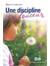 Une discipline en douceur
