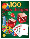 Jeux dirigés (100)
