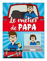 Affiche-Le métier de papa