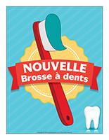 Affiche-Nouvelle brosse à dents