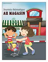 Affiche thématique-Journée thématique-Au magasin