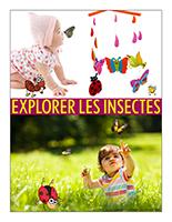Affiche thématique poupons-Explorer les insectes