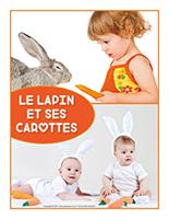 Affiche thematique poupons-Le lapins et ses carottes
