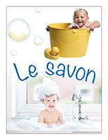 Affiche thématique poupons-Le savon