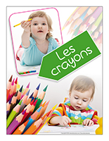 Affiche thématique poupons-Les crayonns
