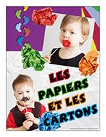 Affiche thématique poupons-Les papiers et les cartons