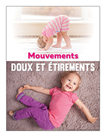 Affiche thematique poupons-Mouvements doux et etirements