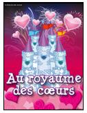 Saint-Valentin - Au royaume des coeurs