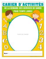 Cahier d'activités pour temps libres-Semaine des services de garde 2021