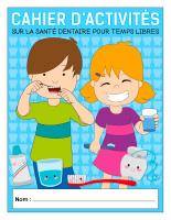Cahier d'activités sur la santé dentaire pour temps libres