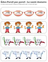 Éduc-Pareil pas pareil-La santé dentaire