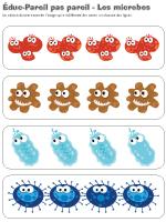 Éduc-pareils pas pareil-Les microbes
