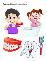 Éduca-déco-Le dentiste