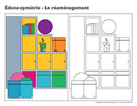 Éduca-symétrie-Le réaménagement