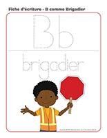 Fiches d'écriture-B comme Brigadier