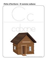 Fiches d'écriture-C comme cabane
