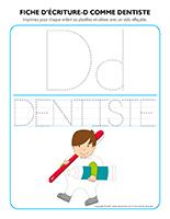 Fiches d'écriture-D pour Dentiste