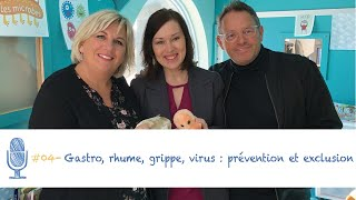 Gastro rhume grippe virus-prévention et exclusion