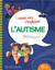 Laisse moi t'expliquer - L'autisme