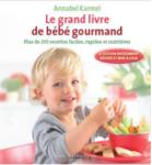 Le grand livre de bébé gourmand
