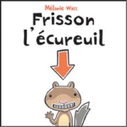 Lecture - Frisson l'écureuil
