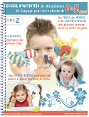 Activités de stimulation du langage pour les enfants -TOME 2