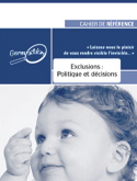 Cahier d'exclusions: Politique et décisions