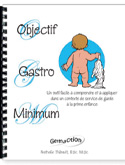 Objectif Gastro Minimum