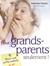 Pour grands-parents seulement