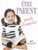 Être Parent, mode d'emploi