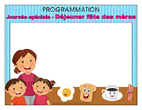 Programmation-Journée Spéciale-Déjeuner fête des Mères