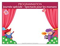 Programmation Journée Spéciale-Spectacle pour les mamans