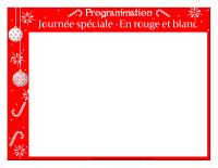 Programmation-Journée spéciale-En rouge et blanc