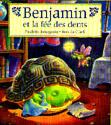 Benjamin et la fée des dents