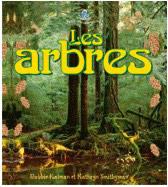 Les arbres - Edition Petit monde vivant