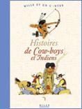 Histoires de Cow- boys et Indiens