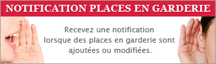 Notification places en garderies